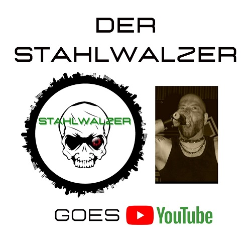 Der Stahlwalzer goes YouTube
