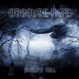 Review: OBSCURE FATE – RAVEN`S CALL